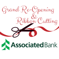 Associated Bank - Grand Re-Opening & Ribbon Cutting