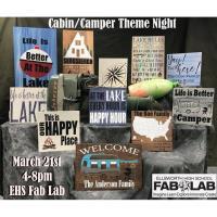 EHS FabLab - Cabin/Camper Theme