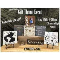 EHS FabLab - Gift Theme Event