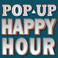 Pop-Up Happy Hour