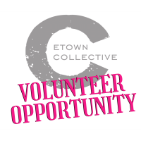 Volunteer Opportunity - Etown Collective