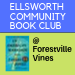 Ellsworth Public Library's Community Book Club (NEW) at Forestville Vines
