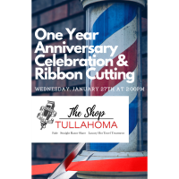 One Year Anniversary  Celebration & Ribbon Cutting:The Shop Tullahoma