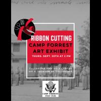 Ribbon Cutting: Camp Forrest Art Exhibit