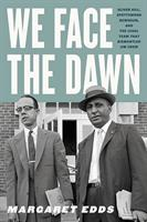 """We Face the Dawn"" - A Talk with Author Margaret Edds"
