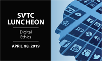 SVTC Luncheon | Digital Ethics