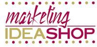 Marketing Idea Shop