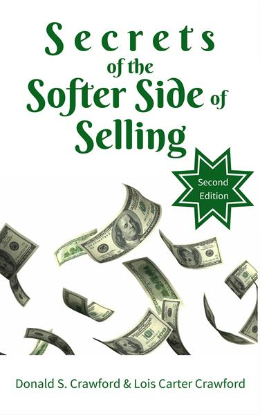 Secrets of the Softer Side of Selling is available on Amazon.com