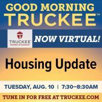 Good Morning Truckee: Housing Update