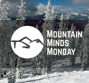 Mountain Minds Monday