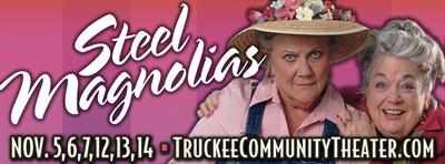 Truckee Community Theater presents STEEL MAGNOLIAS