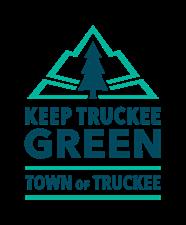 Keep Truckee Green--Town of Truckee