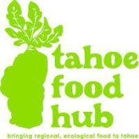 Tahoe Food Hub's Online Farmers Market Open 7 Days a Week, Starting June 8
