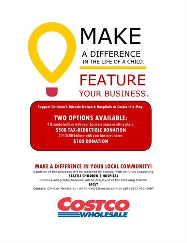Costco is looking for local businesses to support this great cause. Your support goes up above the cash registers for the entire month of May for everyone to see.