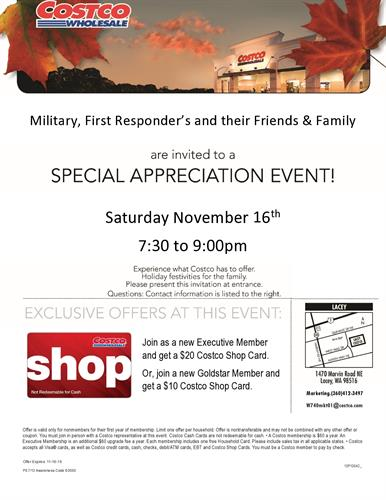 Every Year Costco has a military appreciation night held in November watch for info for 2020