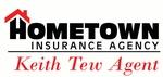 Keith Tew - HomeTown Insurance Agency