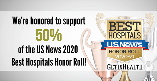 GetixHealth provides services to 50% of the US News 2020-2021 Best Hospitals!