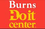 Burns Do It Center