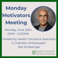 "Weekly Chamber ""Monday Motivators"" Meeting"