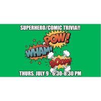 Comic Book/Superhero Trivia - The Station w/ Sliders Street Food