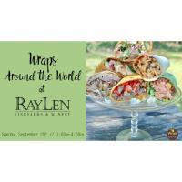 Wraps Around the World at RayLen Vineyards