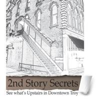 Second Story Secrets presented by Troy Community Works
