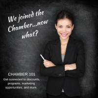 Chamber 101 - Making the Most of Your Membership