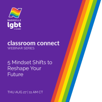 August Classroom Connect: 5 Mindset Shifts to Reshape Your Future