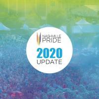 Member News Release: 2020 Nashville Pride Festival and Parade Updates