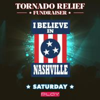 Upcoming Tornado Relief Benefit Show at PLAY Dance Bar