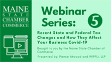 May 13 Webinar: Recent State And Federal Tax Changes and How They Affect Your Business