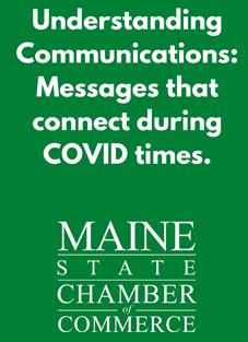 Understanding Communications:  Messages that connect in COVID times