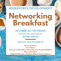 Networking Breakfast: Workforce Development with guest speakers Terry Hayes and Mary Lafontaine
