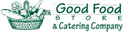 Good Food Store Catering Company