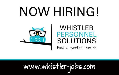 Now Hiring - www.whistler-jobs.com