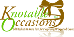 Knotable Occasions Gift Baskets & Things, LLC