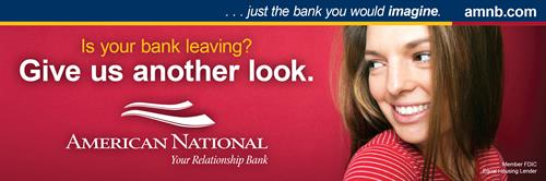 "30'x10' billboard for American National Bank & Trust - ""Give Us Another Look"" Campaign"