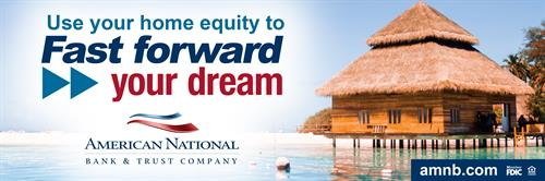 "30'x10' billboard for American National Bank & Trust - ""Fast Forward Your Dream"" Campaign"