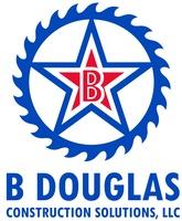 B Douglas Construction Solutions, LLC
