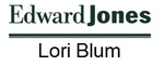 Edward Jones-Lori Blum, Financial Advisor