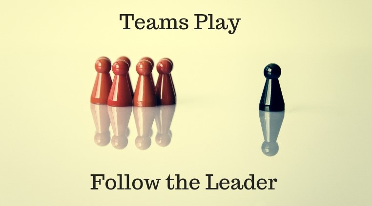 Teams Play Follow the Leader