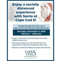 Cape Cod 5 Bank East Harwich - Drive Thru Visit with Santa Saturday, December 5, 2020