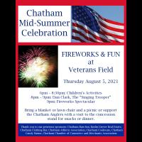 Chatham Mid-Summer Celebration Fireworks & Fun at Veterans Field