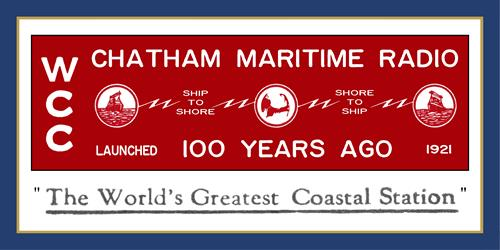 Celebrating the Centennial of Chatham Maritime Radio, April 18, 1921