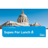"""""""Supes/Directors for Lunch"""" with SF Chief Economist, Ted Egan"""