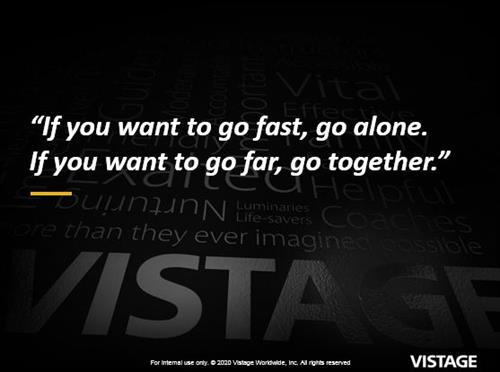 """""""If you want to go fast, go alone. If you want to go far, go together."""""""