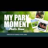 My Park Moment Photo Show