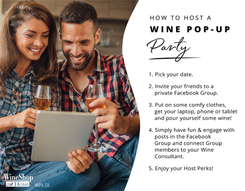 Host a Wine Pop-up Party! ASK your Consultant for details.