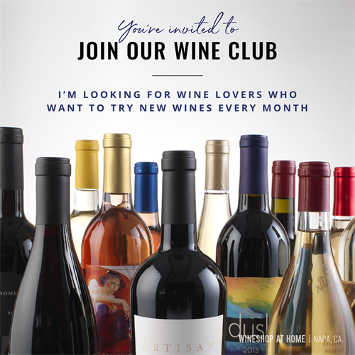 Explore new wines each month. Delivered right to your door! Join Wine Club TODAY!
