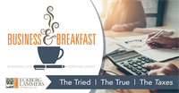 Business & Breakfast: The Tried | The True | The Taxes